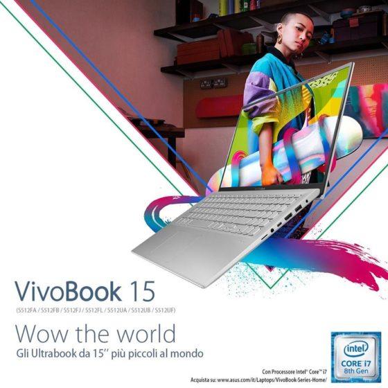 """Vivobook 15: l'Ultrabook da 15""""pollici più sottile al mondo!"""